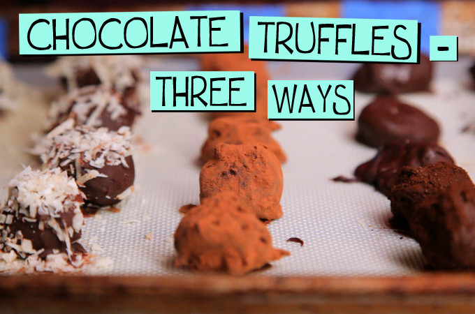 Chocolate Truffles – Three Ways