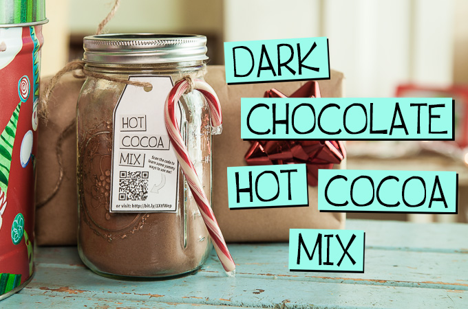Dark Chocolate Hot Cocoa Mix & 3 Ways to Use it