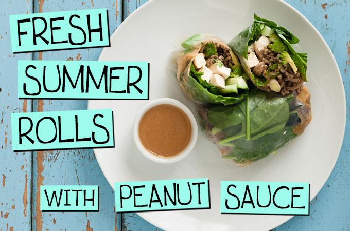 Fresh Summer Rolls with Peanut Sauce